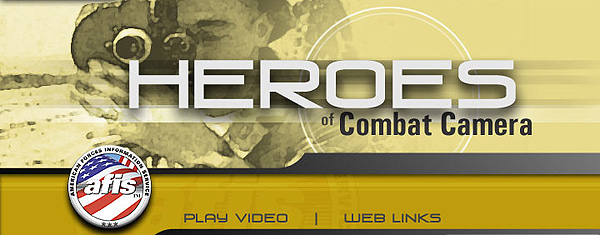 Heroes of Combat Camera
